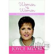Woman To Woman By Joyce Meyer | Books & Games for sale in Lagos State, Ikeja