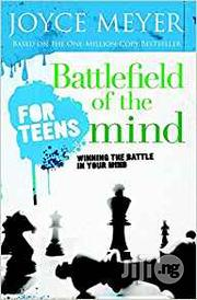 Battlefield Of The Mind For Teens By Joyce Meyer | Books & Games for sale in Lagos State, Ikeja