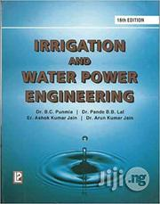 Irrigation And Water Power Engineering By Dr. B. C. Punmia   Books & Games for sale in Lagos State, Ikeja