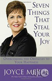Seven Things That Steal Your Joy: Overcoming Joyce Meyer | Books & Games for sale in Lagos State, Shomolu