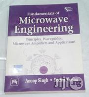 Fundamentals Of Microwave Engineering By Anoop Singh   Books & Games for sale in Lagos State, Ikeja