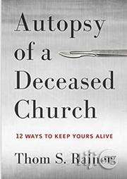 Autopsy Of A Deceased Church | Books & Games for sale in Lagos State, Surulere