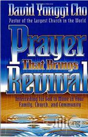 Prayer That Brings Revival: Interceding for God to Move in Your Family, Church, and Community | Books & Games for sale in Lagos State, Surulere