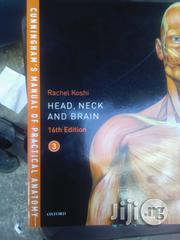 Cunningham's Manual of Practical Anatomy | Books & Games for sale in Lagos State, Surulere