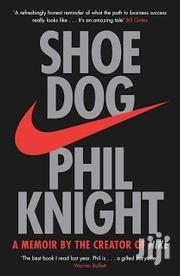 Shoe Dog By Phil Knight | Books & Games for sale in Lagos State, Ikeja