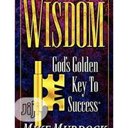 Wisdom By Mike Murdock   Books & Games for sale in Lagos State, Surulere