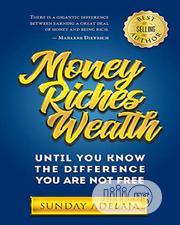 Money, Riches, Wealth by Sunday Adelaja | Books & Games for sale in Lagos State, Oshodi-Isolo