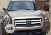 Honda Pilot 2007 EX-L 4x4 (3.5L 6cyl 5A) Gold   Cars for sale in Lagos State, Surulere