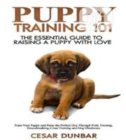 Puppy Training 101: The Essential Guide To Raising A Puppy With Love | Books & Games for sale in Ondo State, Akure