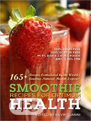 Smoothie Recipes For Optimum Health [E-book] | Books & Games for sale in Ondo State, Akure