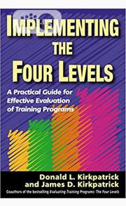Implementing The Four Levels By Donald L. Kirkpatrick, James D | Books & Games for sale in Lagos State, Ikeja