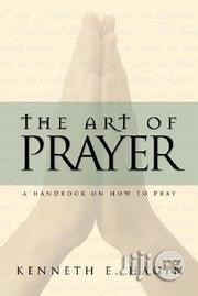The Art of Prayer by Kenneth E. Hagin | Books & Games for sale in Lagos State, Ikeja